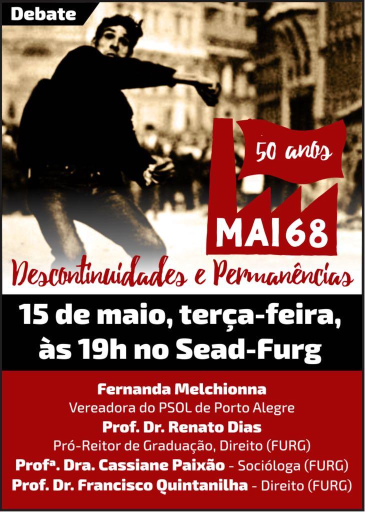 """Vereadora de Porto Alegre, Fernanda Melchionna, debate os """"50 anos de maio de 68"""" em Rio Grande"""