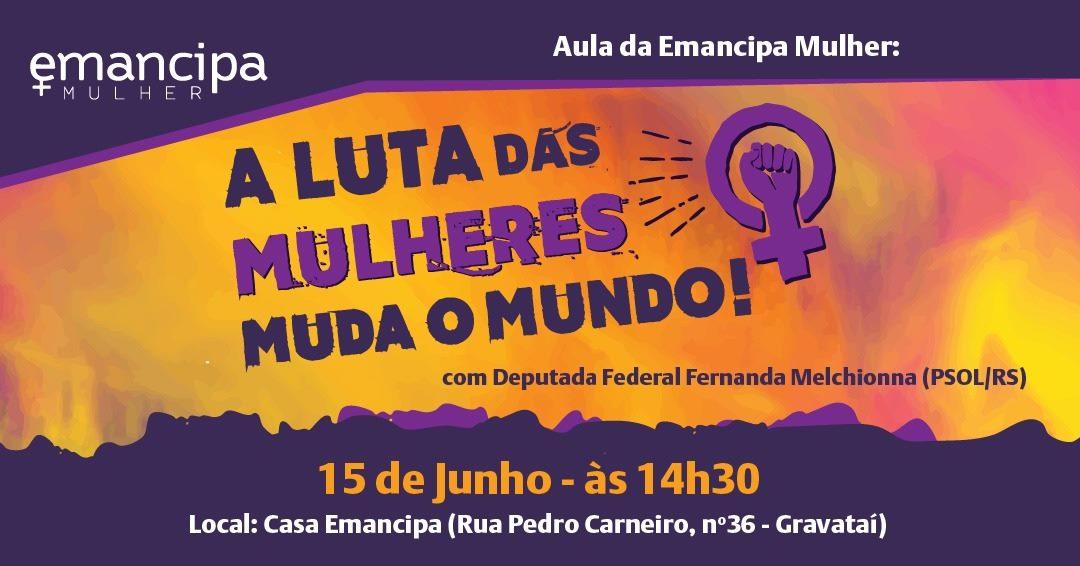 Aula aberta sobre direitos das mulheres em Gravataí recebe deputada federal Fernanda Melchionna