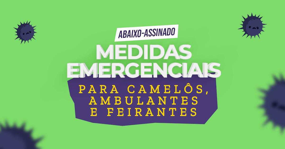Coronavírus: Medidas emergenciais para Camelôs, Ambulantes e feirantes!