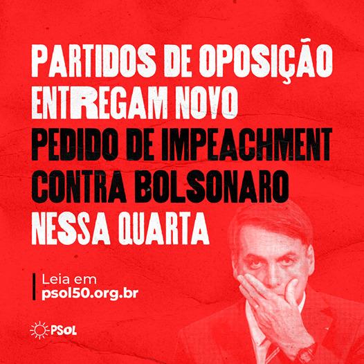 Partidos de oposição entregam novo pedido de impeachment contra Bolsonaro nessa quarta