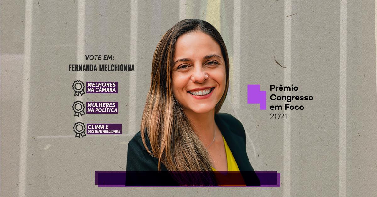 Deputada Fernanda Melchionna concorre ao Prêmio Congresso em Foco 2021